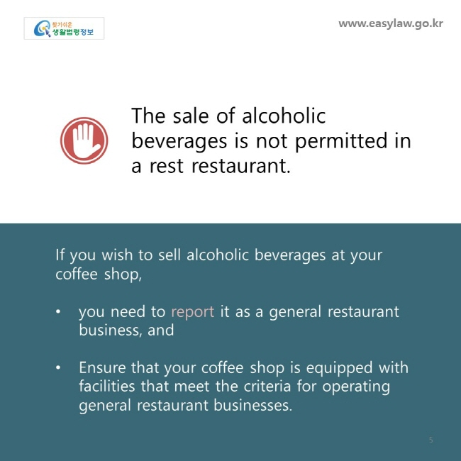 The sale of alcoholic beverages is not permitted in a rest restaurant. If you wish to sell alcoholic beverages at your coffee shop,   you need to report it as a general restaurant business, and  Ensure that your coffee shop is equipped with facilities that meet the criteria for operating general restaurant businesses.