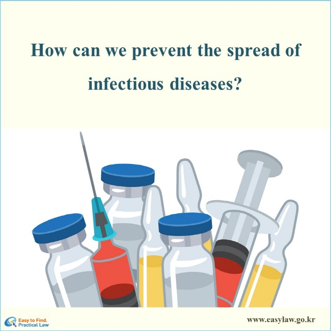 How can we prevent the spread of infectious diseases?